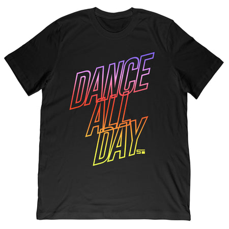 Dance All Day Men's/Women's Tee