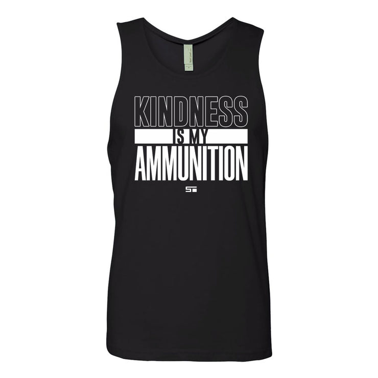 Kindness Is My Ammunition Tank