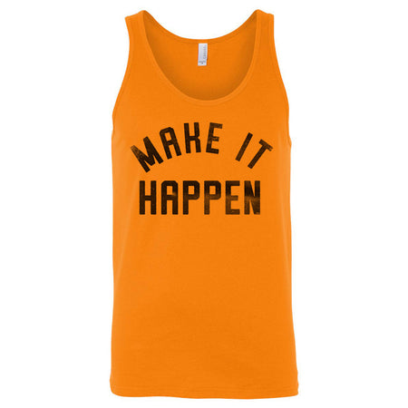 Make it Happen Tank