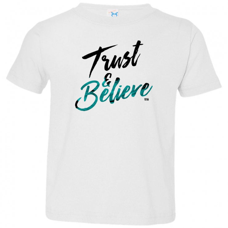 Trust And Believe V3 Toddler Tee