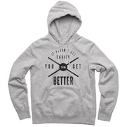 You Get Better Men's Hoodie