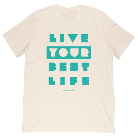 Your Best Life Men's/Women's Tee