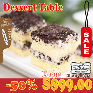 Dessert Table (Party Set) | 20-30 pax | 120 pcs for S$179 | Use Code: SGCare50 | Free Delivery