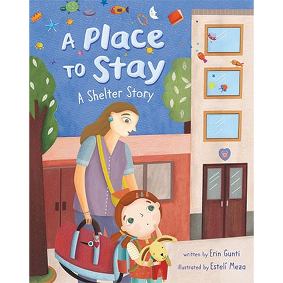A Place to Stay- A Shelter Story
