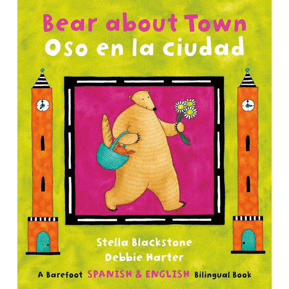 Bear About Town / Oso en la ciudad (English / Spanish bilingual)