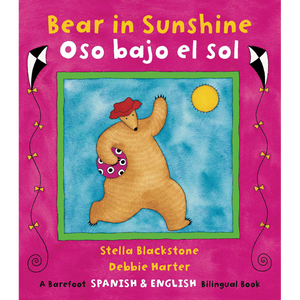 Bear in Sunshine / Oso bajo el sol (English / Spanish bilingual)