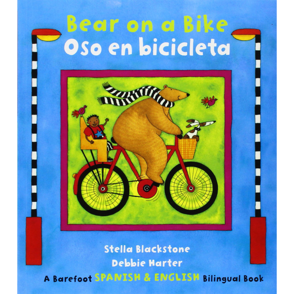 Bear on a Bike / Oso en bicicleta (English / Spanish bilingual)