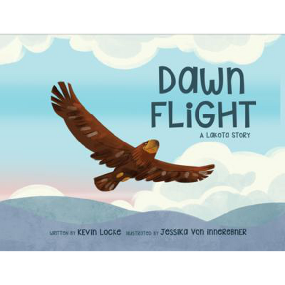 Dawn Flight: A Lakota Story