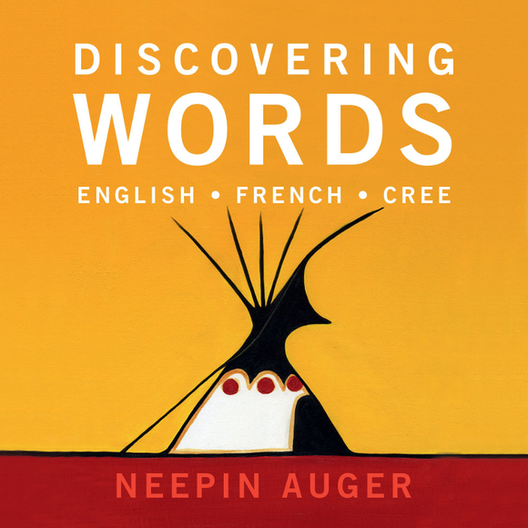 Discovering Words: English French Cree