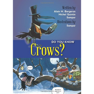 Do You Know Crows?