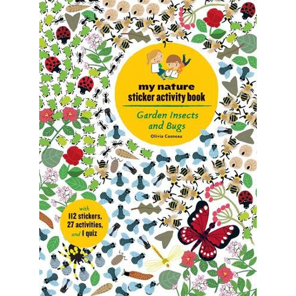 Garden Insects and Bugs: My Nature Sticker Activity Book Paperback