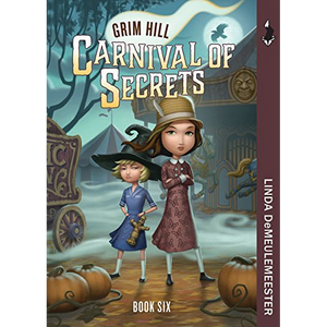 Carnival of Secrets: Grim Hill