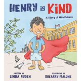 Henry Is Kind: A Story of Mindfulness