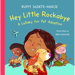 Hey Little Rockabye: A Lullaby for Pet Adoption