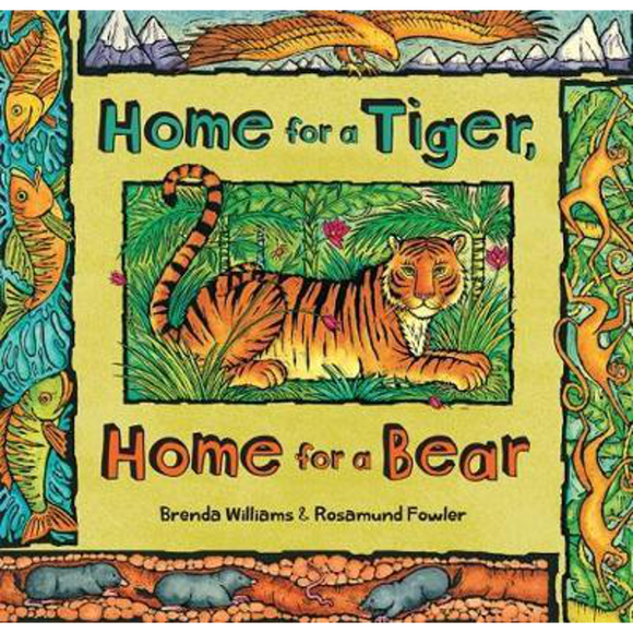 Home for a Tiger Home for Bear