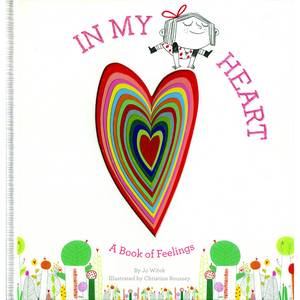 In My Heart: A Book of Feelings
