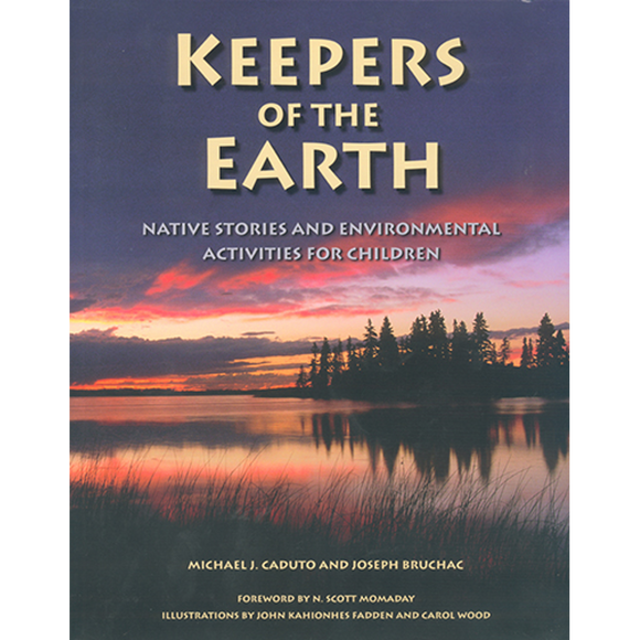 Keepers of the Earth: Native Stories and Environmental Activities for Children