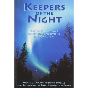 Keepers of the Night: Native Stories and Nocturnal Activities for Children