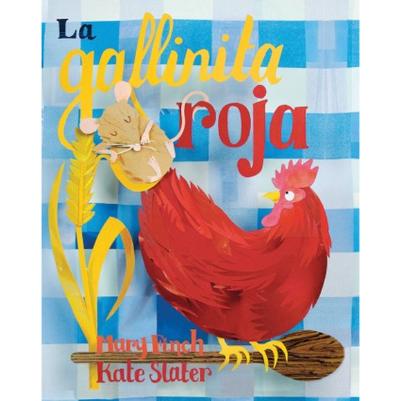 The Little Red Hen - La gallinita roja