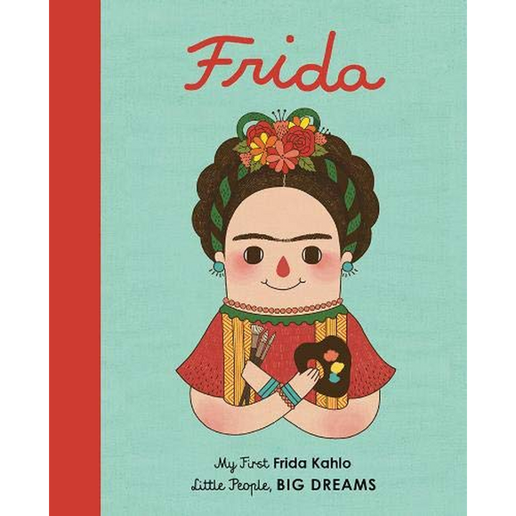 Little People, Big Dreams: Frida