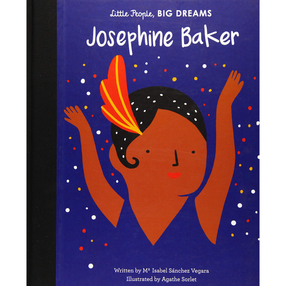 Little People, Big Dreams: Josephine Baker