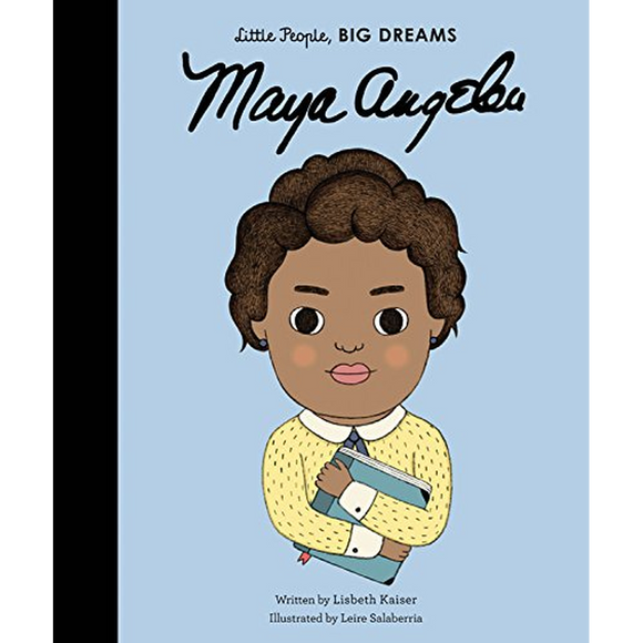 Little People, Big Lives: Maya Angelou