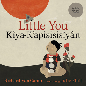 Little You / Kîya-K'apisîsisîyân