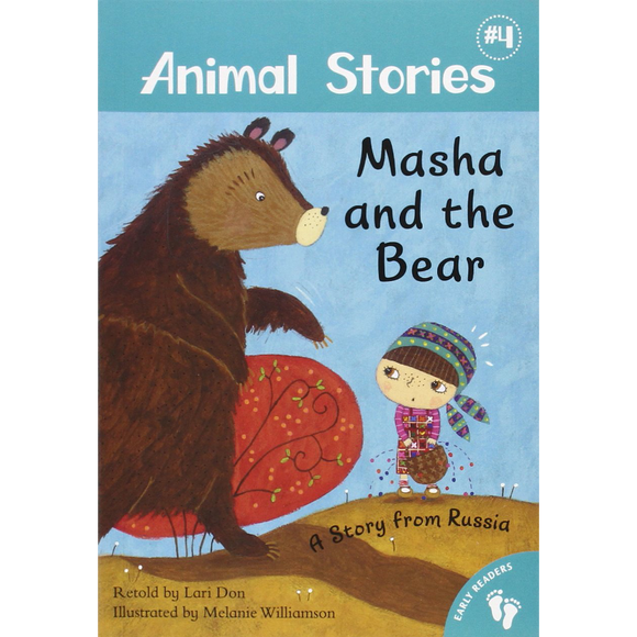 Masha and the Bear: A Story from Russia