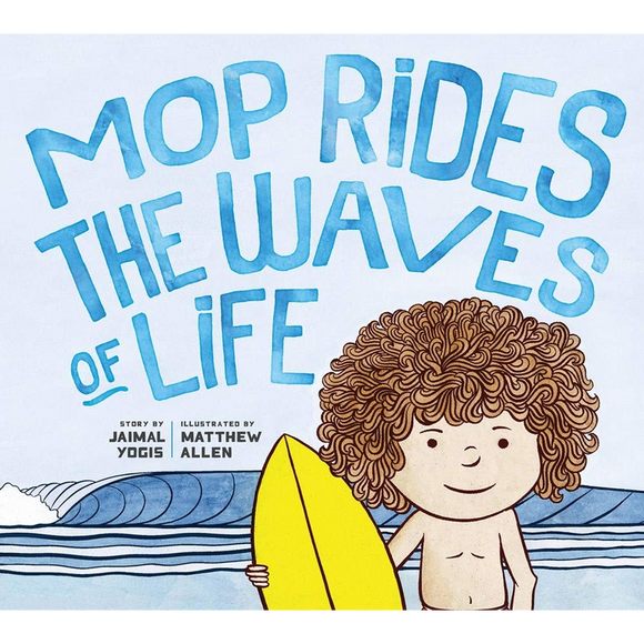 Mop Rides the Waves of Life A Story of Mindfulness and Surfing