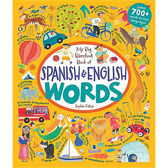 My Big Barefoot Book of Spanish and English Words