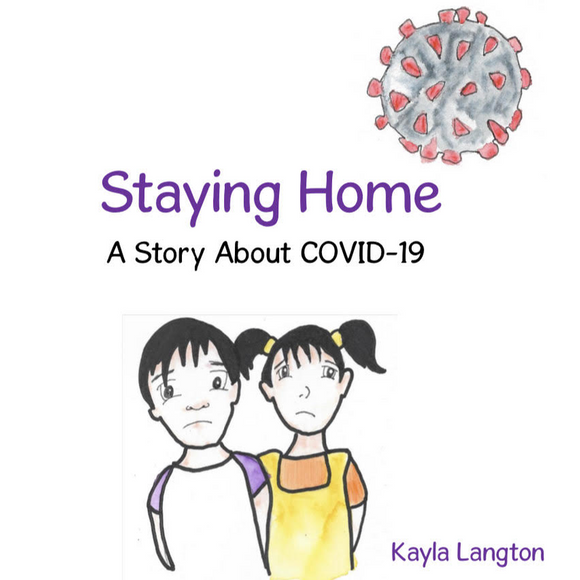 Staying Home - A Story about COVID-19