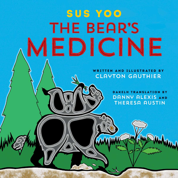 The Bear's Medicine / Sus You
