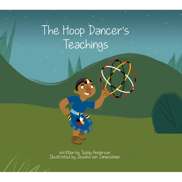The Hoop Dancer's Teachings