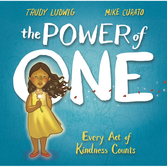 The Power of One - Every Act of Kindness Counts