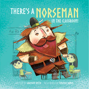 There's a Norseman in the Classroom
