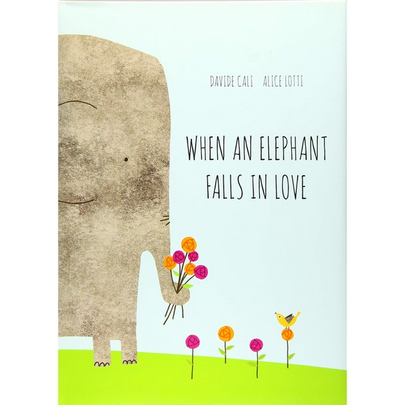 When an Elephant Falls in Love