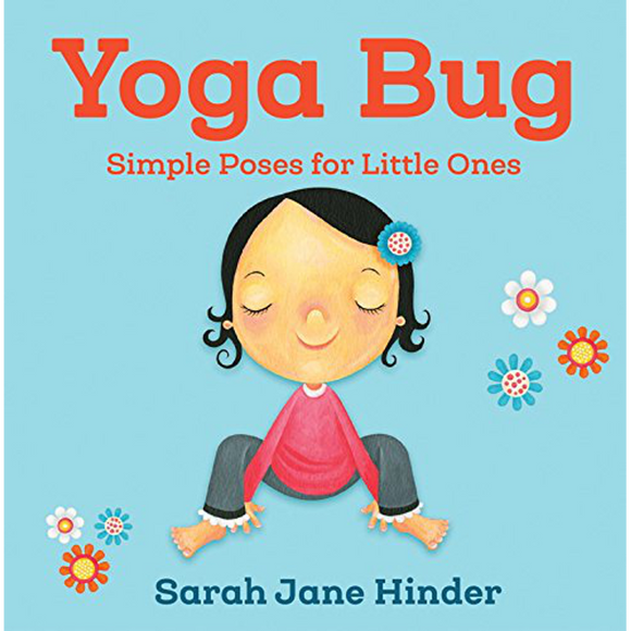 Yoga Bug: Simple Animal Poses for Little Ones