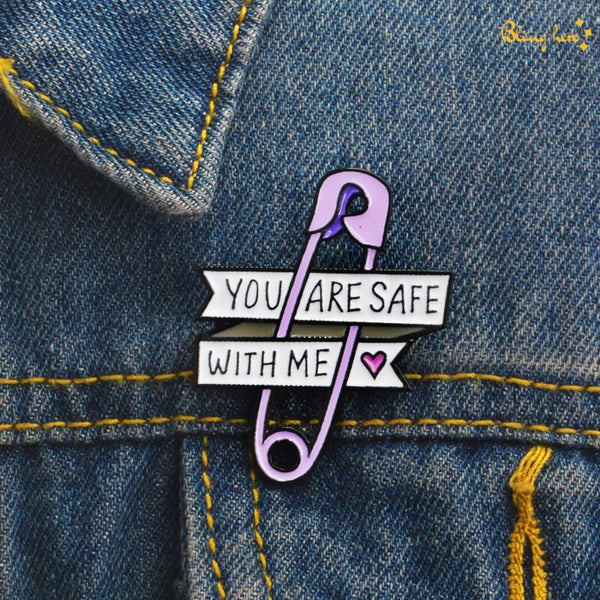 You Are Safe With Me Metallic Lapel Pin