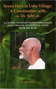 Dr. Sebi 7 Days in Usha Village