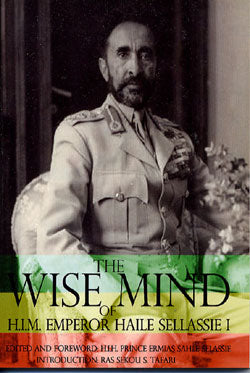 The Wise Mind of Emporer Haile Selassie