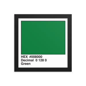 10x10 Green HEX print #008000.  Artwork and decor for designers and developers.  Great for any workplace or home office.