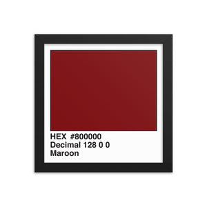 10x10 Maroon HEX print #800000.  Artwork and decor for designers and developers.  Great for any workplace or home office.