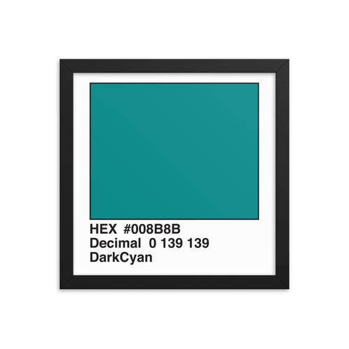 12x12 DarkCyan HEX print #008B8B.  Artwork and decor for designers and developers.  Great for any workplace or home office.