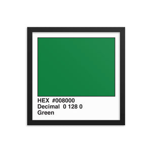 14x14 Green HEX print #008000.  Artwork and decor for designers and developers.  Great for any workplace or home office.