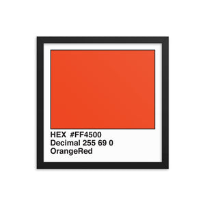 14x14 OrangeRed HEX print #FF4500.  Artwork and decor for designers and developers.  Great for any workplace or home office.