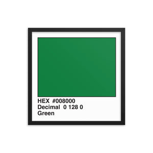 18x18 Green HEX print #008000.  Artwork and decor for designers and developers.  Great for any workplace or home office.