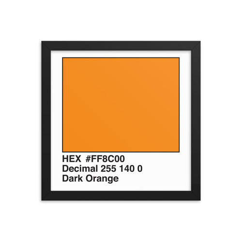12x12 DarkOrange HEX print #FF8C00.  Artwork and decor for designers and developers.  Great for any workplace or home office.