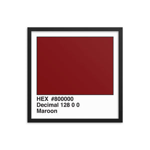 18x18 Maroon HEX print #800000.  Artwork and decor for designers and developers.  Great for any workplace or home office.