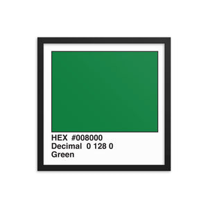 16x16 Green HEX print #008000.  Artwork and decor for designers and developers.  Great for any workplace or home office.
