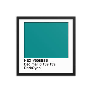 16x16 DarkCyan HEX print #008B8B.  Artwork and decor for designers and developers.  Great for any workplace or home office.